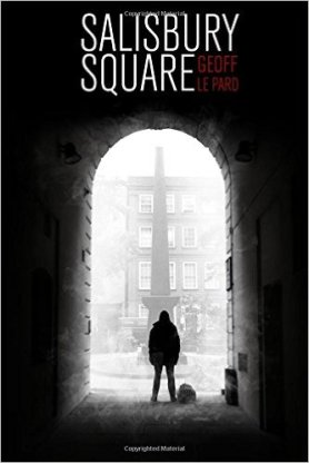 Book Recommendation Of The Month - Salisbury Square by Geoff Le Pard