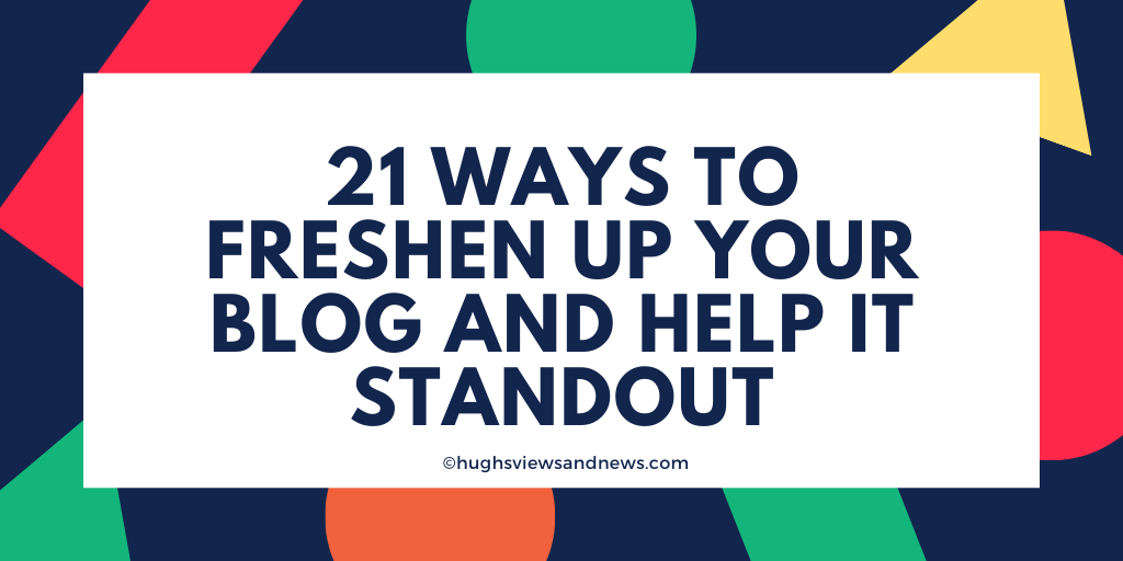 Blogging tips on what changes you can make to your blog to help make it standout.