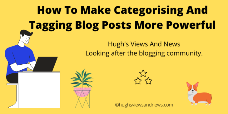 Banner for the blog post How To Make Categorising And Tagging Blog Posts More Powerful