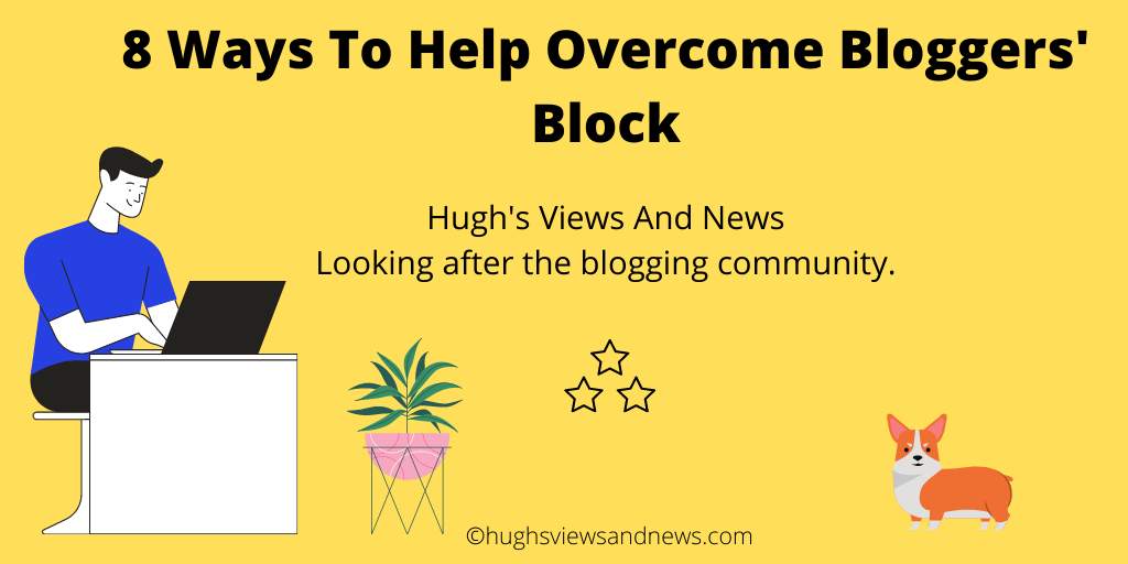 8 Ways To Help Overcome Bloggers' Block