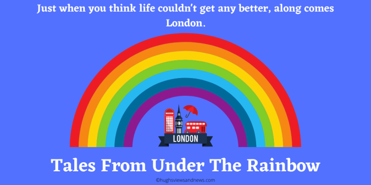 Banner for Tales From Under The Rainbow - a new book by Hugh W. Roberts
