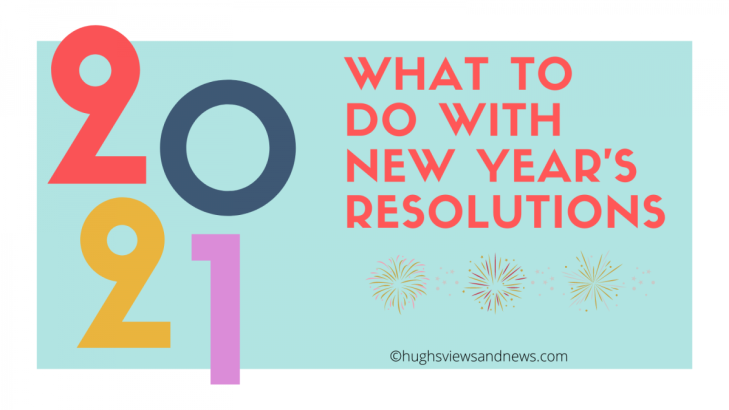 Banner for the blog post What To Do With New Year's Resolutions