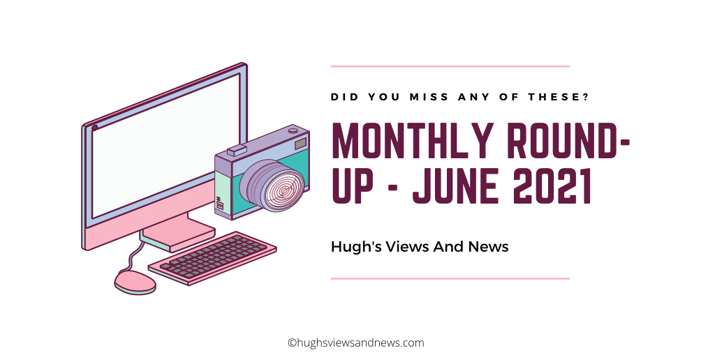 Banner for the blog post Monthly Round-up - June 2021
