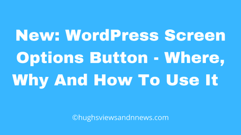 Banner for the blog post 'New: WordPress Screen Options Button - Where, Why and How To Use It