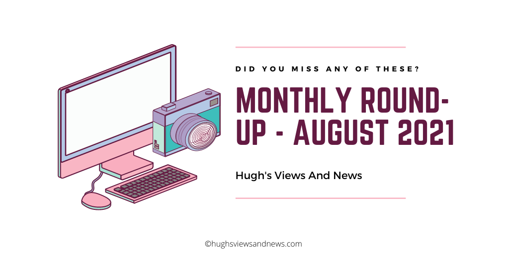 Blog post banner for the Monthly Round-Up Post for August 2021